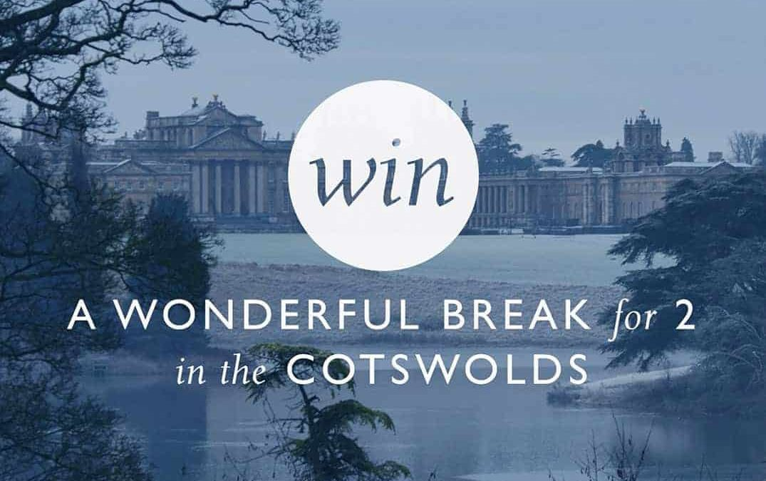 Win a Trip to the Cotswolds!
