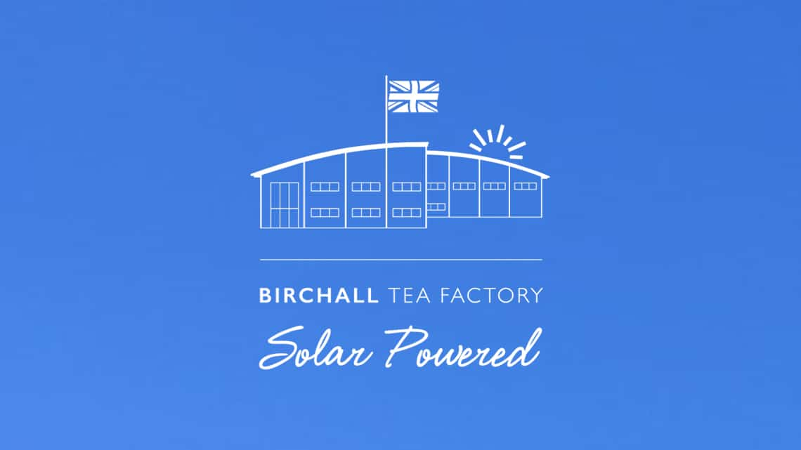 Birchall Tea Factory Solar Powered